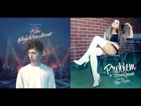 WILD PROBLEMS (XXYYXX Remix)   Troye Sivan & Ariana Grande Mashup!