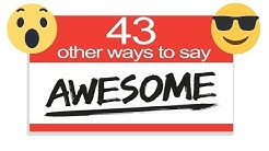 43 Other Ways To Say AWESOME | English SYNONYMS | Expand Your Vocabulary