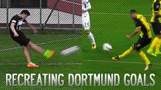 RECREATING BEST DORTMUND GOALS! ● Football Challenge |HD