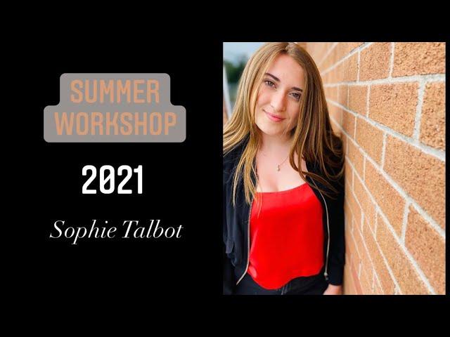 Summer Workshops 2021 - Sophie Talbot