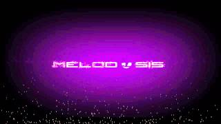 Melodosis- Time to say Goodbye