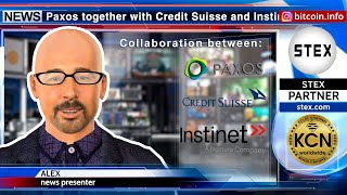 #KCN: Collaboration between #Paxos and #CreditSuisse for #blockchain securities trading