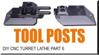 DIY CNC Turret Lathe Part 6 | WW217
