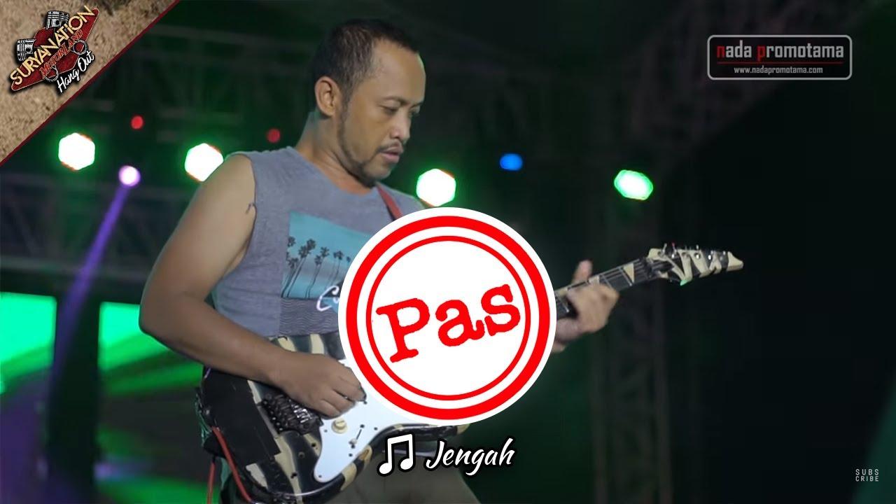 JENGAH | PAS BAND [MEI 2017 Live Konser di Alun-alun Barat - SERANG]