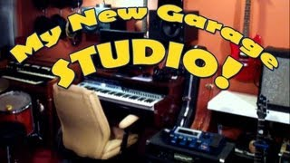 Check Out My Garage Recording Studio!