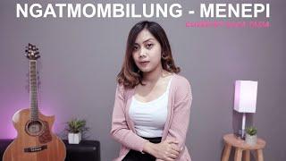 MENEPI - NGATMOMBILUNG (COVER BY SASA TASIA)