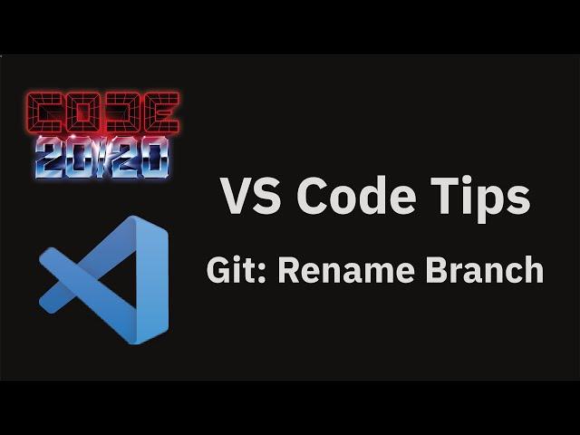 Git: Rename Branch