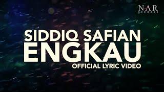 Video Siddiq Safian - Engkau (Official Lyric Video) | OST Bila Hati Berbicara download MP3, 3GP, MP4, WEBM, AVI, FLV Juli 2018