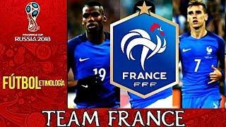 Selección de Francia : Perfil Rusia 2018