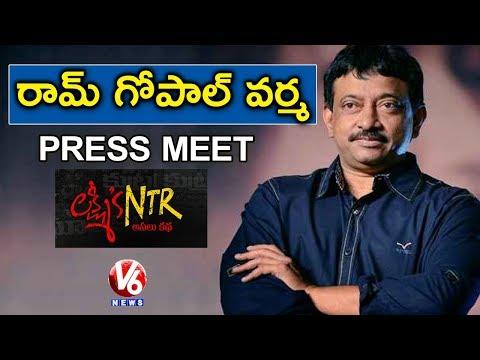 Ram Gopal Varma Press Meet | RGV On Lakshmi's NTR Movie | V6 News