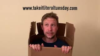 "#TakeItLiteralTuesday - Episode 77: ""Thinking outside the box"""