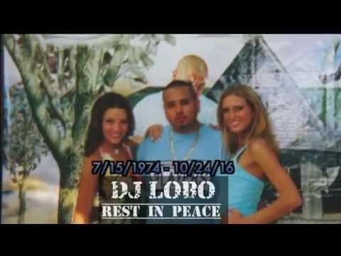 For my boy DJ Lobo (RIP)