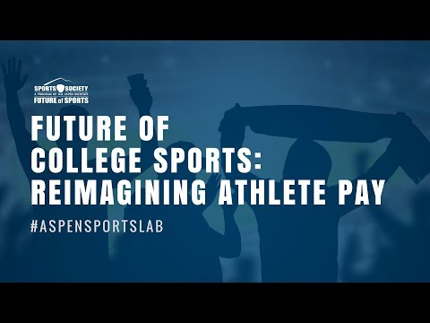 Future of College Sports: Reimagining Athlete Pay