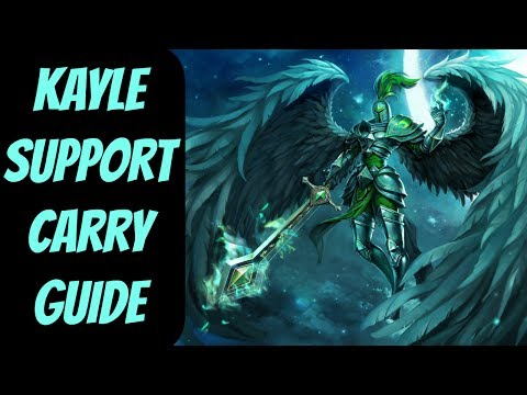 How To Carry As Kayle Support -- An In-Depth Guide