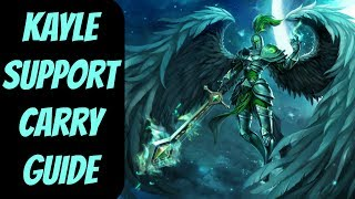 How To Carry As Kayle Support    An In Depth Guide