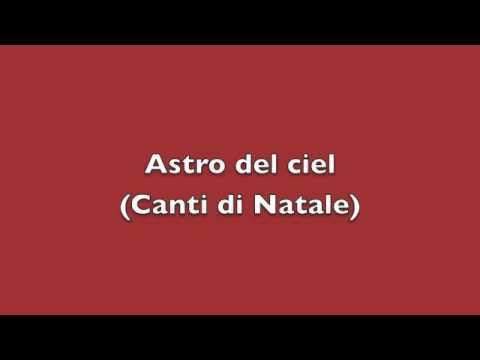 Astro del ciel - Canti di Natale