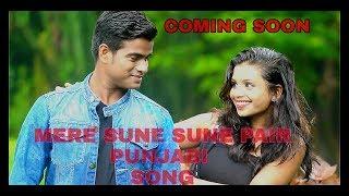 MERE SUNE SUNE pair || Hit  Punjabi song
