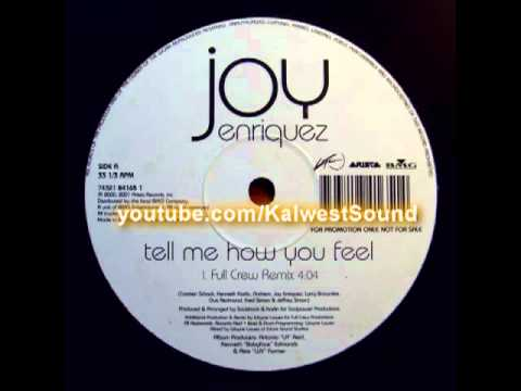 Joy Enriquez - Tell Me How You Feel (Full Crew Remix)