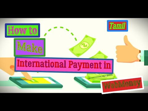 What Is Webmoney? How It Can Be Used For International Transaction | Bitcoin And Webmoney | Tamil