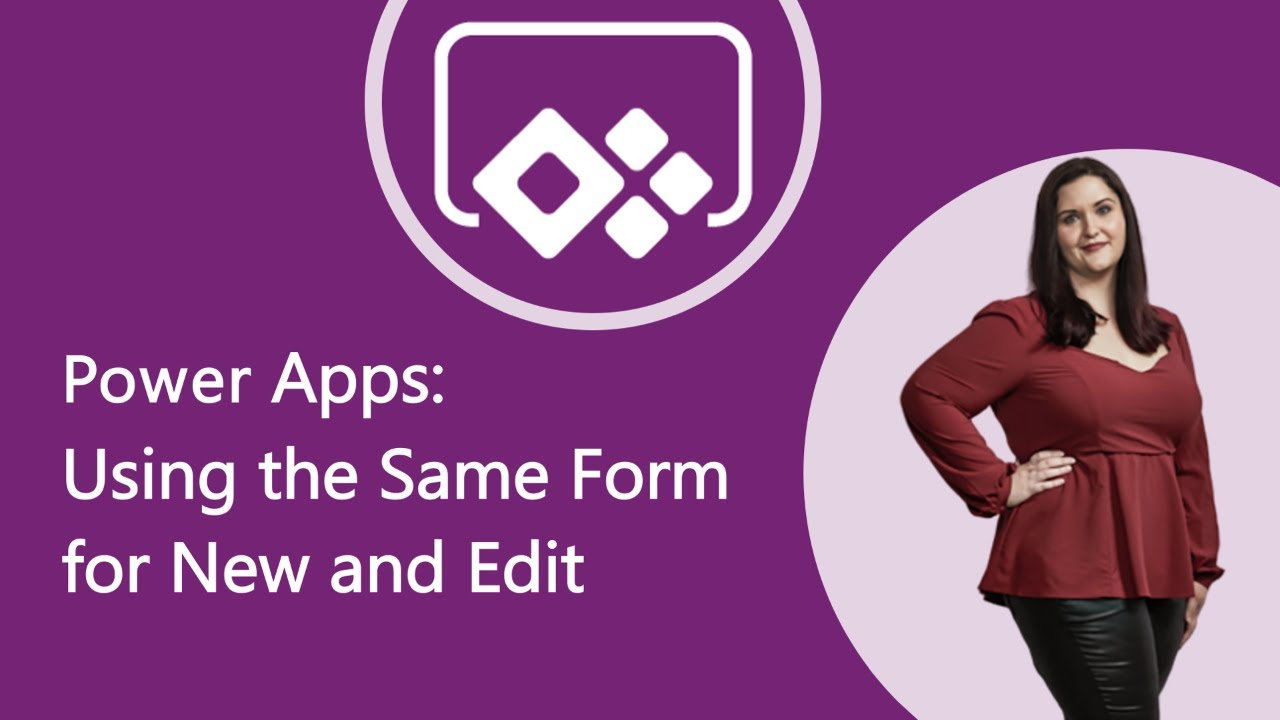 Same Form Control for New and Edit Mode in PowerApps | April