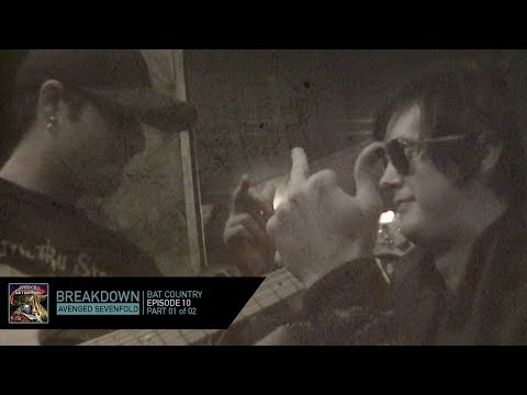 Avenged Sevenfold Presents Breakdown: Bat Country - Part 01 of 02