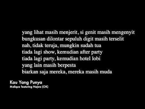 Kau Yang Punya -  Malique featuring Najwa (lirik)