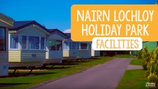 Facilities at Nairn Lochloy Holiday Park