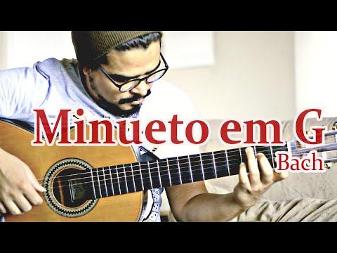 J. S. Bach - MINUETO EM SOL G (BWV Anh. 114) |  Violão ■ Classical Guitar