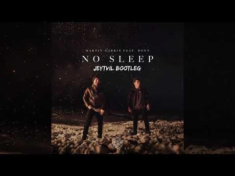 Martin Garrix Feat. Bonn - No Sleep (Jeytvil Bootleg)