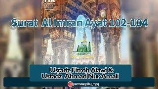 Surat Al Imran Ayat 102 104 _ Ustadz Fitroh Alawi