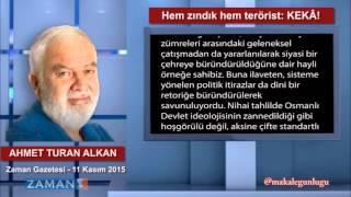 Hem zındık hem terörist: KEKÂ! - Ahmet Turan Alkan