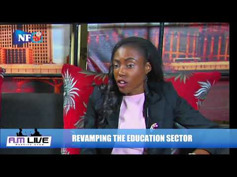 AM LIVE: REVAMPING THE EDUCATION SECTOR