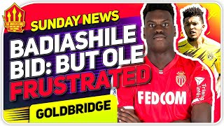 Badiashile Bid? Sancho & Grealish Talks Continue! Man Utd Transfer News