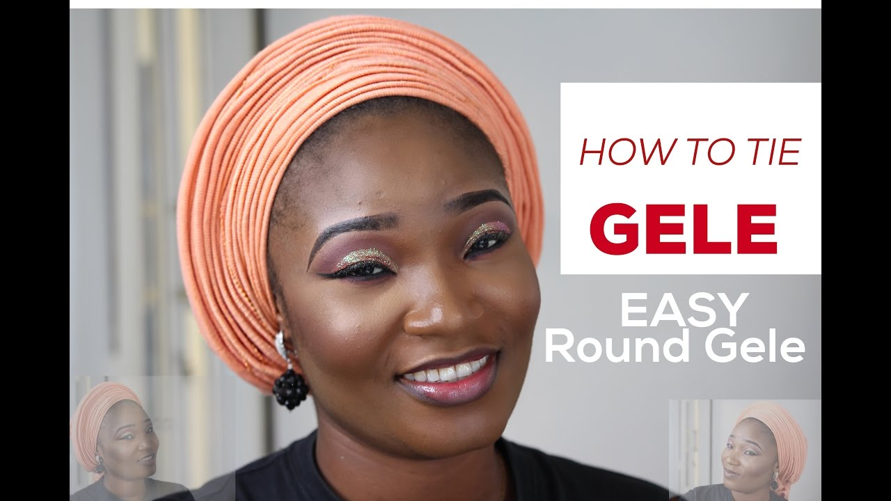 How to tie gele easy gele tutorial youtube ccuart Choice Image