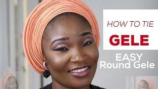 How to tie Gele | Easy Gele tutorial