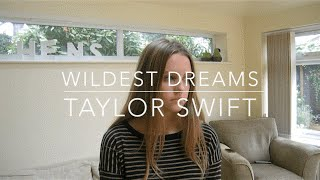 WILDEST DREAMS - TAYLOR SWIFT Acoustic (Hester Cover)