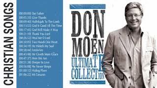 Best Ultimate Don Moen Christian Songs 2020 - Famous Don Moen Songs Of All Time Collection