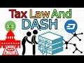 How Tax Law Applies to DASH and Masternode Operators In USA (The Cryptoverse #237)