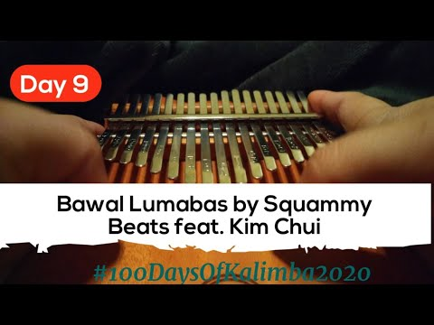 Day 9 – Bawal Lumabas | Kalimba Cover | Letter Notes with Lyrics