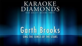 Garth Brooks - Wild Horses (Karaoke Version)