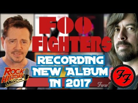 Foo Fighters Spending 2017 Recording New Album - Hiatus Over Mp3