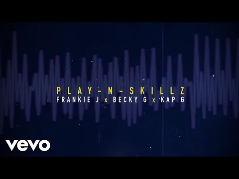 Play-N-Skillz - Si Una Vez (If I Once)[Spanglish - Lyric] ft. Frankie J, Becky G, Kap G