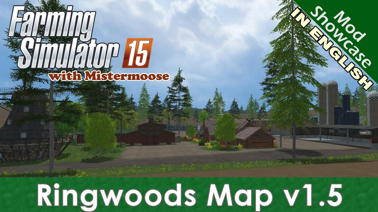 Farming Simulator 2015 - Ringwoods v1 5 - Mod Showcase