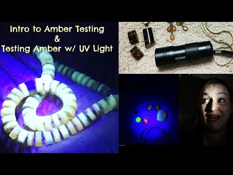 intro-to-amber-testing-&-test-amber-with-a-uv-light-/-black-light---real-or-fake-amber---glowing