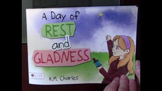 Children's Book Read Aloud - A Day of Rest and Gladness by K. M. Charles