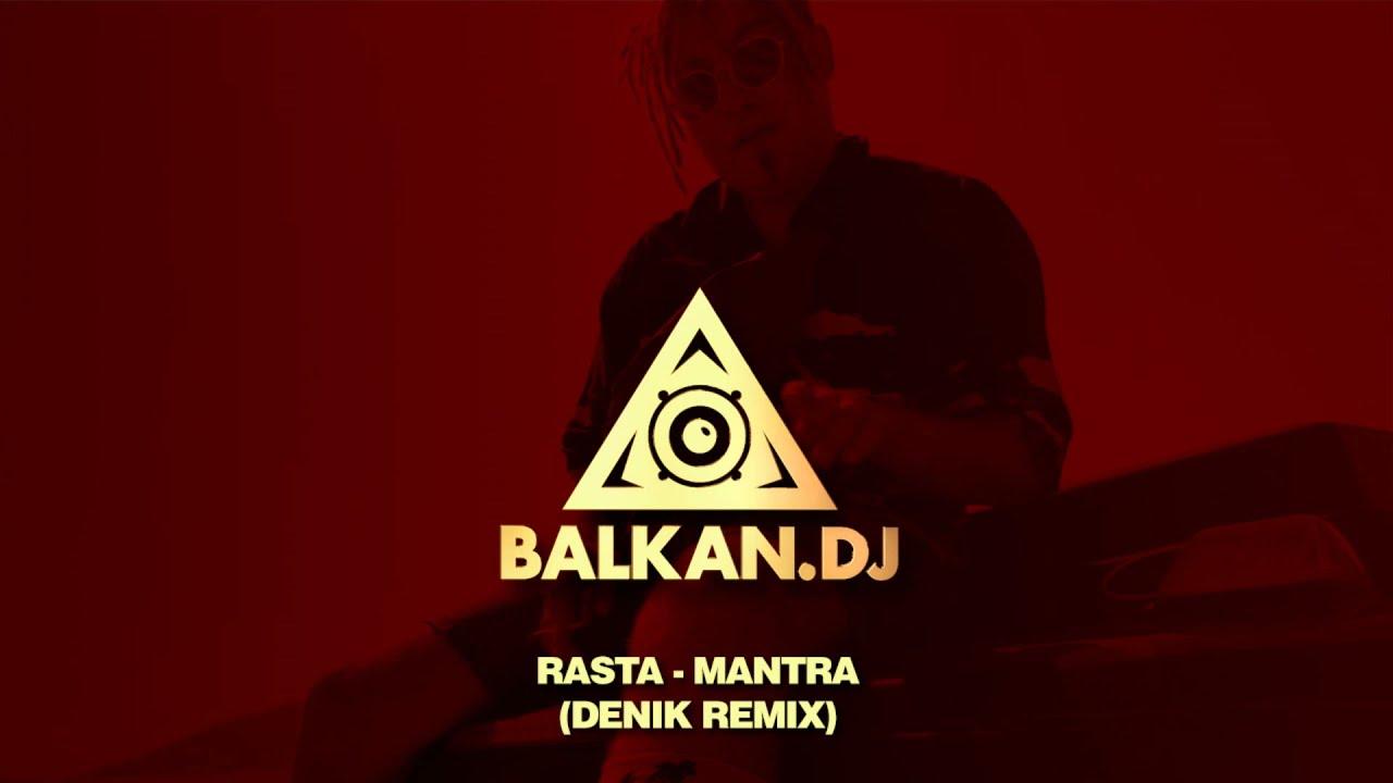 Rasta - Mantra (Denik Remix)