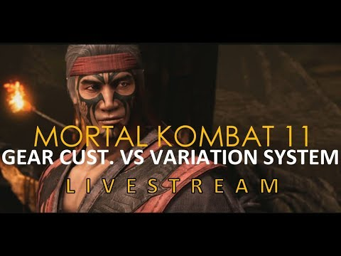 Mortal Kombat 11: GEAR VS VARIATION / WHICH IS BETTER?