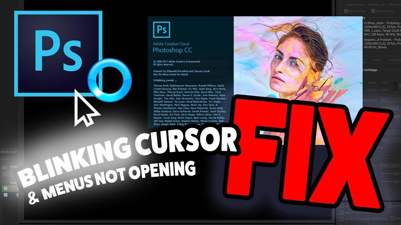 Photoshop CC 2018 Flickering cursor/menus not opening Problem Fix