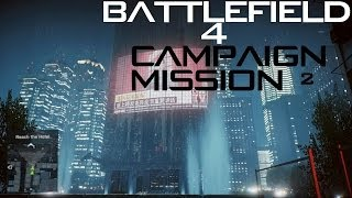 Battlefield 4 [PC Ultra Settings] Gameplay Walkthrough Mission 2