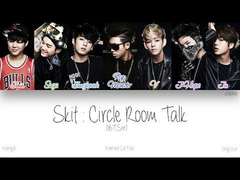 [HAN|ROM|ENG] BTS (방탄소년단) - Skit : Circle Room Talk (Color Coded Lyrics)